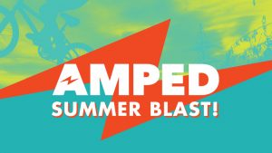 AMPED Summer Blast - Haslet @ Haslet Campus | Haslet | Texas | United States