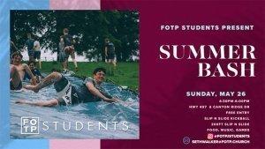 Students Summer Bash| Justin/Northlake Campus @ Future Home of FOTP Justin/Northlake | Haslet | Texas | United States