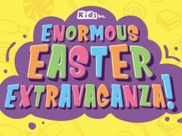 Enormous Easter Extravaganza