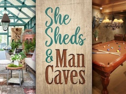 She Sheds & Man Caves Series