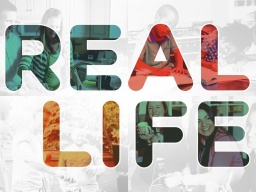 Real Life - Sermon Series